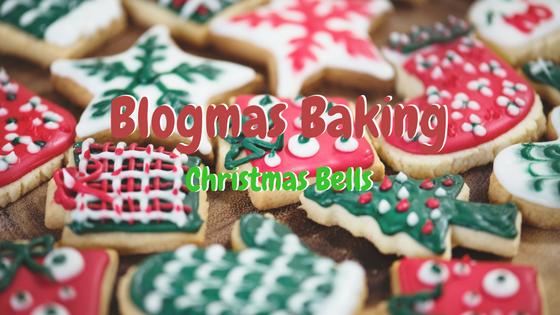 Blogmas Baking christmas bells.png