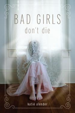 bad girls don't die.jpg