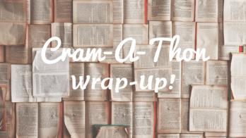 Cram-A-Thon wrap up