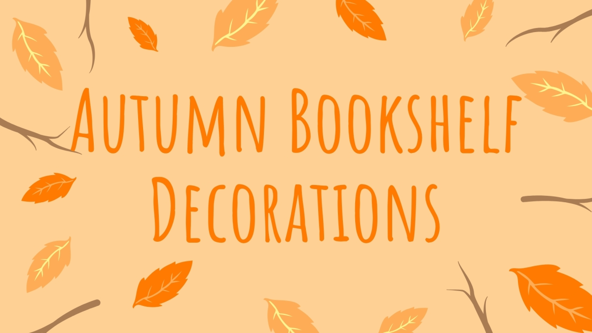 autumn bookshelf decorations.jpg