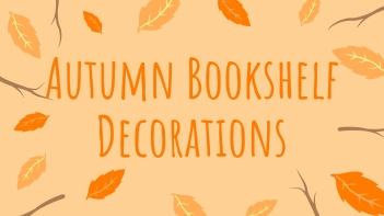 autumn bookshelf decorations