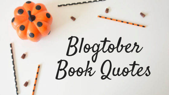 Blogtober Book Quotes