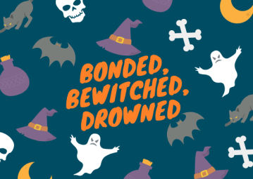 bonded bewitched drowned