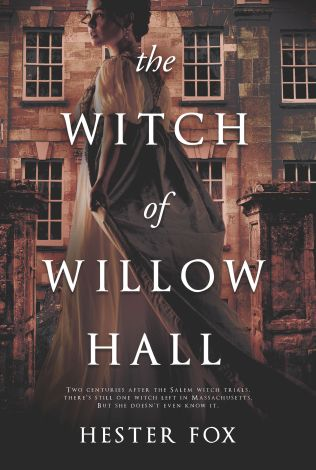 cover_The Witch of Willow Hall_Hester Fox_Graydon House Books_Oct 2 2018.jpg