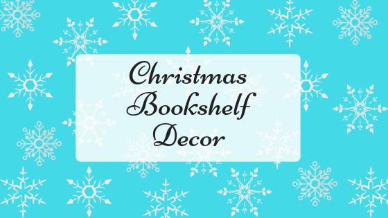 Christmas Bookshelf Decor.png
