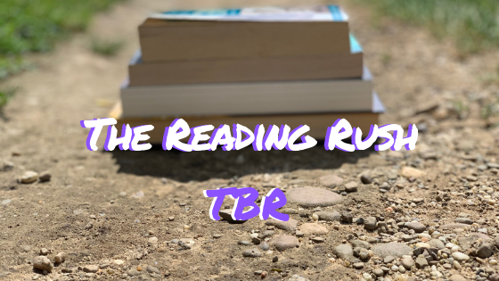 The Reading Rush TBR.png
