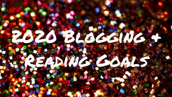 2020 Blogging & Reading Goals.png