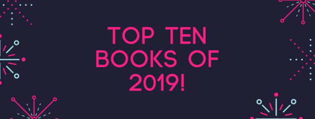 top 10 of 2019.png